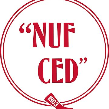 """""""Nuff Ced"""" 1903 Red Sox - Red Print by TheKidsAlright"""