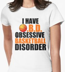 OBSESSIVE BASKETBALL DISORDER Womens Fitted T-Shirt