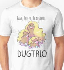 Easy, Breezy, Beautiful... Dugtrio T-Shirt