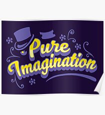 Pure Imagination - Willy Wonka Poster