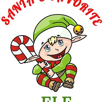 Santa's Favorite Elf T-Shirt by RogueNation