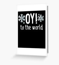 Oy! To The World Hanukkah Jewish Holiday Judaism Greeting Card