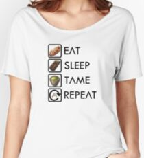 Ark Survival Evolved - Eat, Sleep, Tame, Repeat. Women's Relaxed Fit T-Shirt