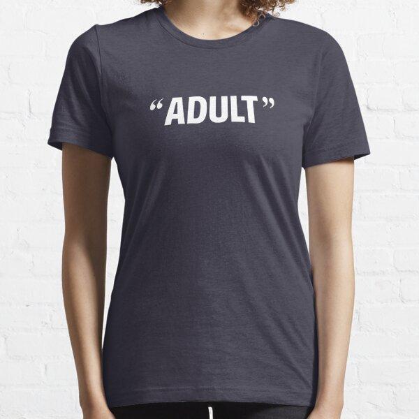 """eh? Es hora de celebrar su llamada """"edad adulta"""" con algunas """"citas aéreas"""" sarcásticas. La inmadurez no tiene límite de edad. ¡Gran regalo de cumpleaños número 18 o 21! Camiseta esencial"""