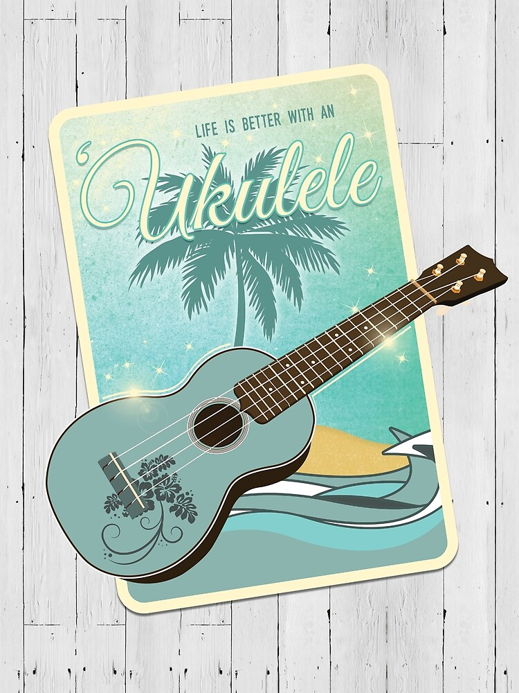 Life is better with an ukulele by the99thstudio