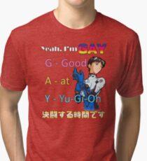 Yeah, Im G.A.Y. Tri-blend T-Shirt