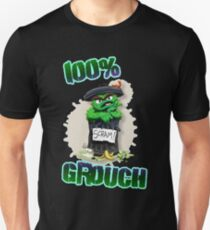 Don't Be A Grouch Unisex T-Shirt