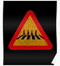 Beatles Xing Sign Poster