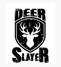 Deer Slayer Hunting Lovers Hunter Top Deer Killer Buck Slayer Bow Lover shirts   Photographic Print