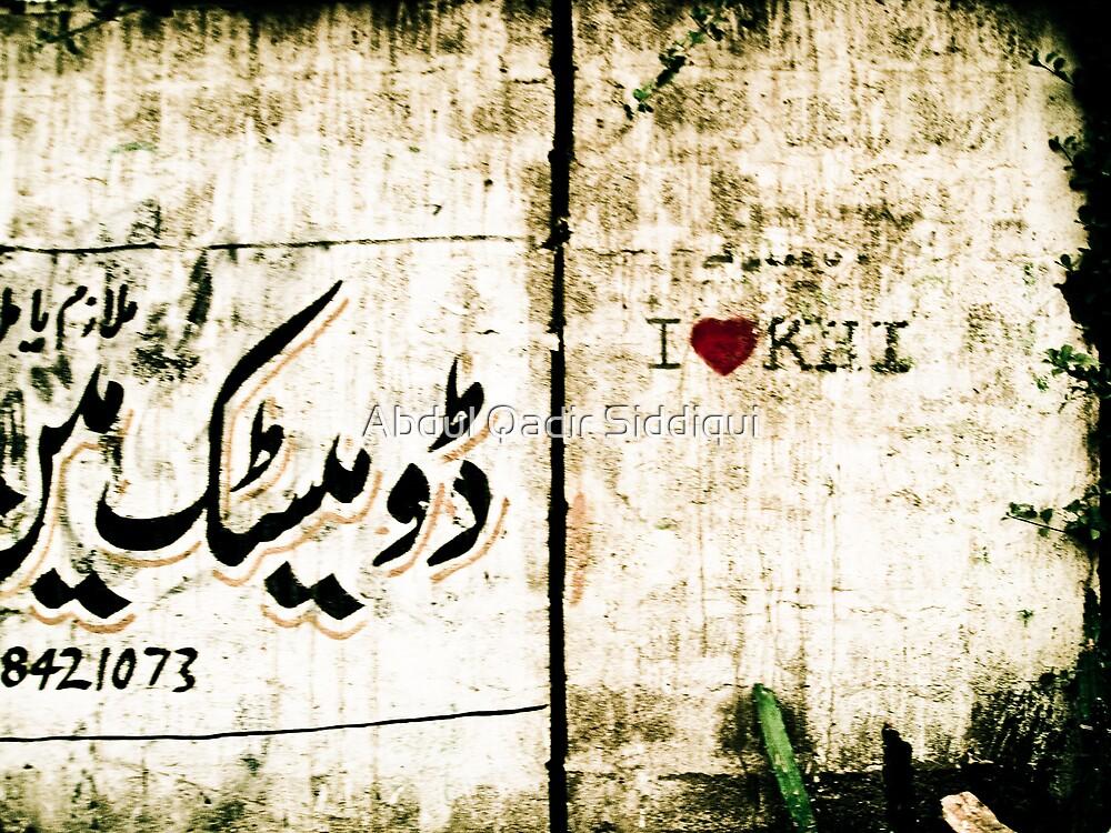 I heart Karachi! by Abdul Qadir Siddiqui
