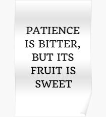PATIENCE IS BITTER Poster