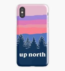 up north iPhone Case/Skin