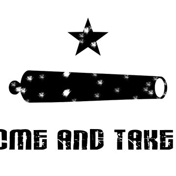TEXAS, American Flags, Come and Take It Flag, 1835, Used by settlers at the Battle of Gonzales, 1835 by TOMSREDBUBBLE