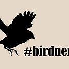 Bird Nerd by amandamakepeace