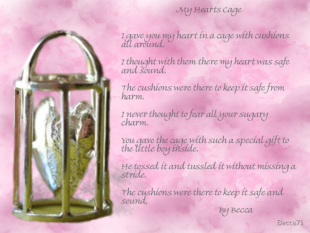 My Hearts Cage by Becca71