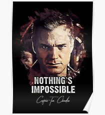 Nothing`s Impossible - Captain Tom Chandler Poster