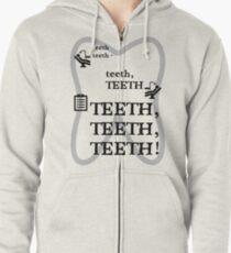 TEETH TEETH TEETH - full tweet version Zipped Hoodie