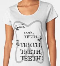 TEETH TEETH TEETH - full tweet version Women's Premium T-Shirt