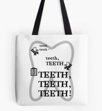 TEETH TEETH TEETH - full tweet version Tote Bag
