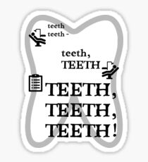 TEETH TEETH TEETH - full tweet version Sticker