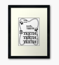 TEETH TEETH TEETH - full tweet version Framed Print