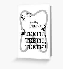 TEETH TEETH TEETH - full tweet version Greeting Card