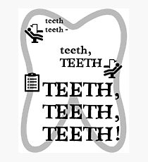 TEETH TEETH TEETH - full tweet version Photographic Print