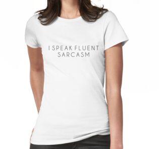 dc55328f2 I speak fluent sarcasm