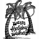 Warm Holiday Wishes by Danielle Scott