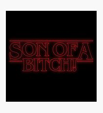 Son of a... Photographic Print