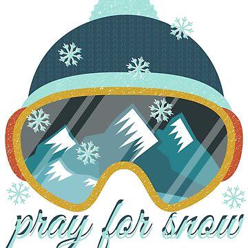 Pray for Snow. Love skiing. Sport.Ski.Mountains. by Mia-Kara