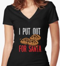 I Put Out Christmas Cookies for Santa Claus Women's Fitted V-Neck T-Shirt
