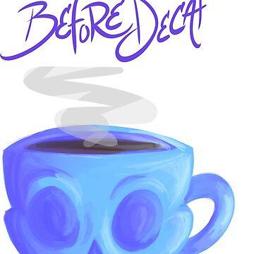 Death Before Decaf by TheGFig