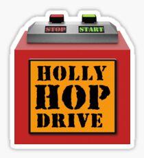 HOLLY HOP DRIVE (Red Dwarf) Sticker