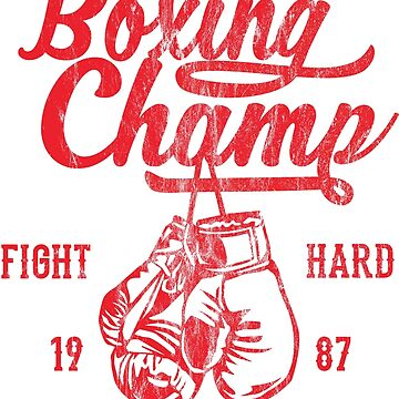 BOXING CHAMP - Boxing, Boxing and Boxer Shirt Motif by superiors-shop