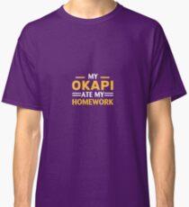 My Okapi Ate My Homework Classic T-Shirt