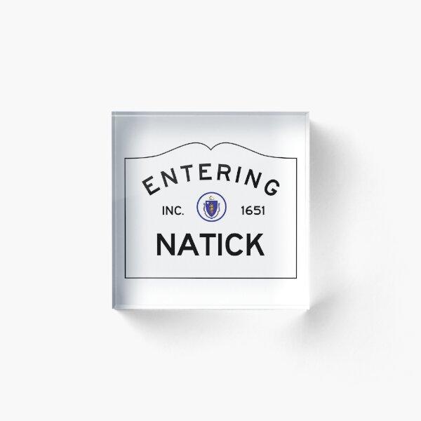 Entering Natick Massachusetts - Commonwealth of Massachusetts Road Sign Acrylic Block