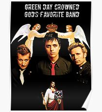 Green Day God's favorite band Poster