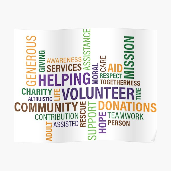 Helping, Volunteering, Charity, Care, Contribute, Life, Hope, Rescue, Support... Poster