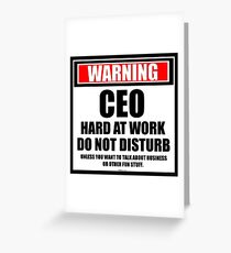Corporate executive greeting cards redbubble warning ceo hard at work do not disturb greeting card m4hsunfo