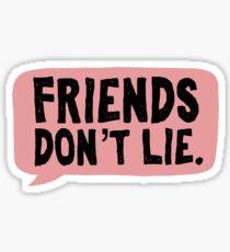 Friends don't lie / stranger things  Sticker