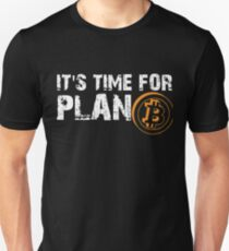 9c623d2e7 It's Time For Plan B -Bitcoin BTC Crypto Currency T Shirt Slim Fit T-