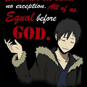 Orihara Izaya - Equality Quote by esperjester