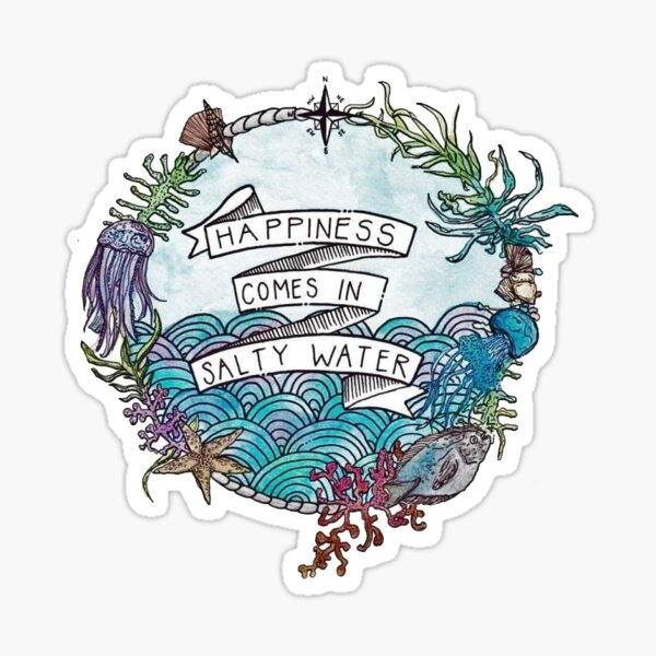 happiness from salty water Sticker