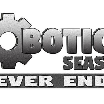 Robotics Season Never Ends by ShenaLeonard