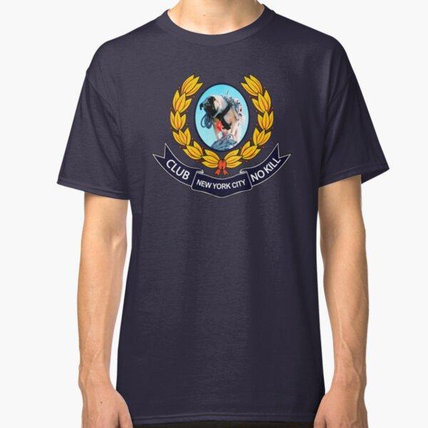CLUB NO-KILL NEW YORK Classic T-Shirt