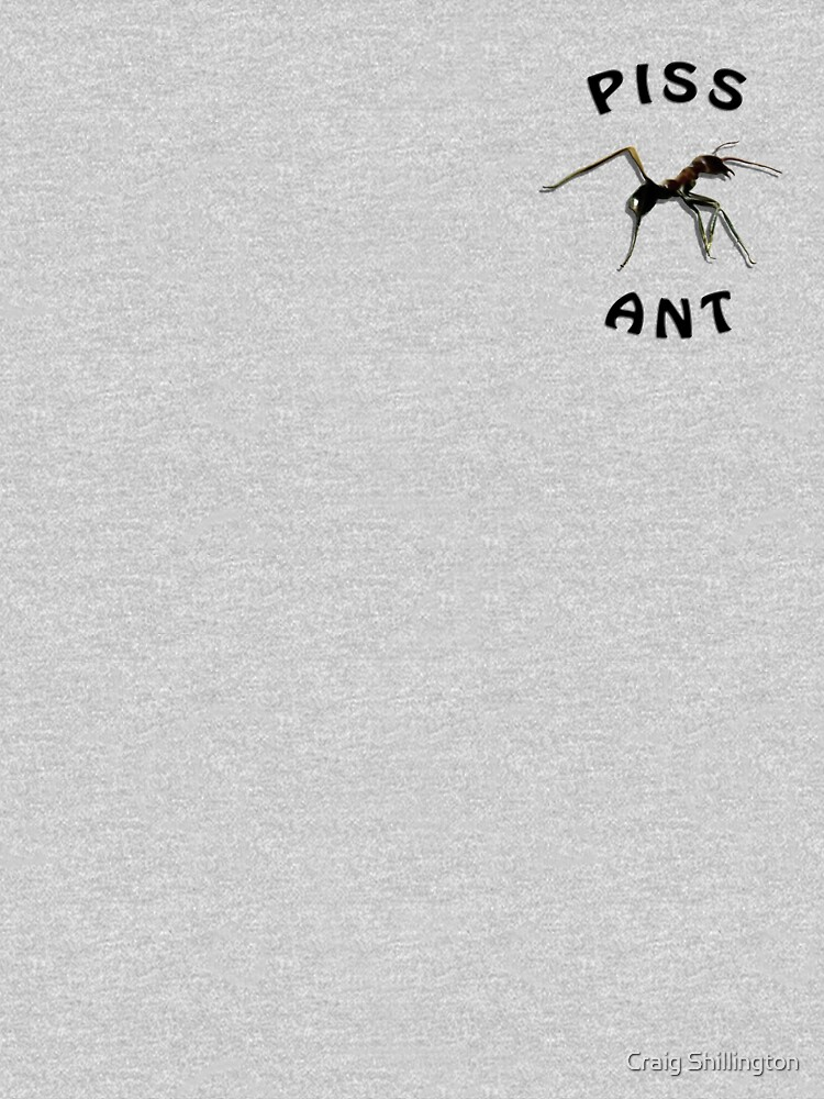 Piss Ant (Small-White) by crackers1967