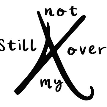 Still Stuck on my X by DISCOBOY