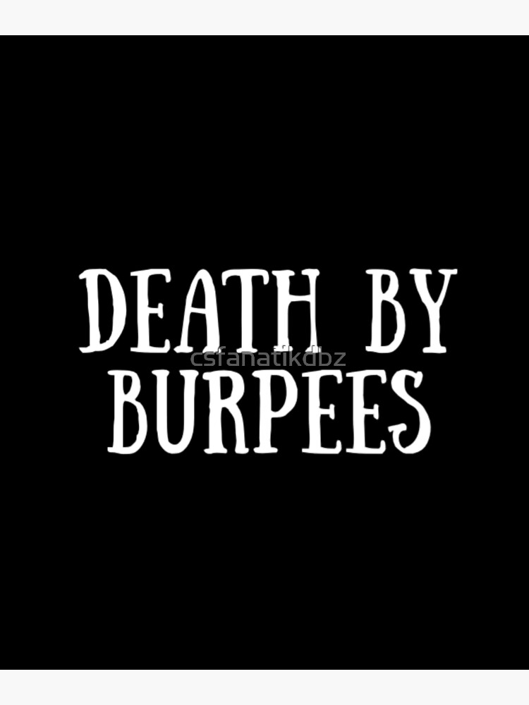 Death By Burpees Cute Fitness Quote Joke Canvas Print