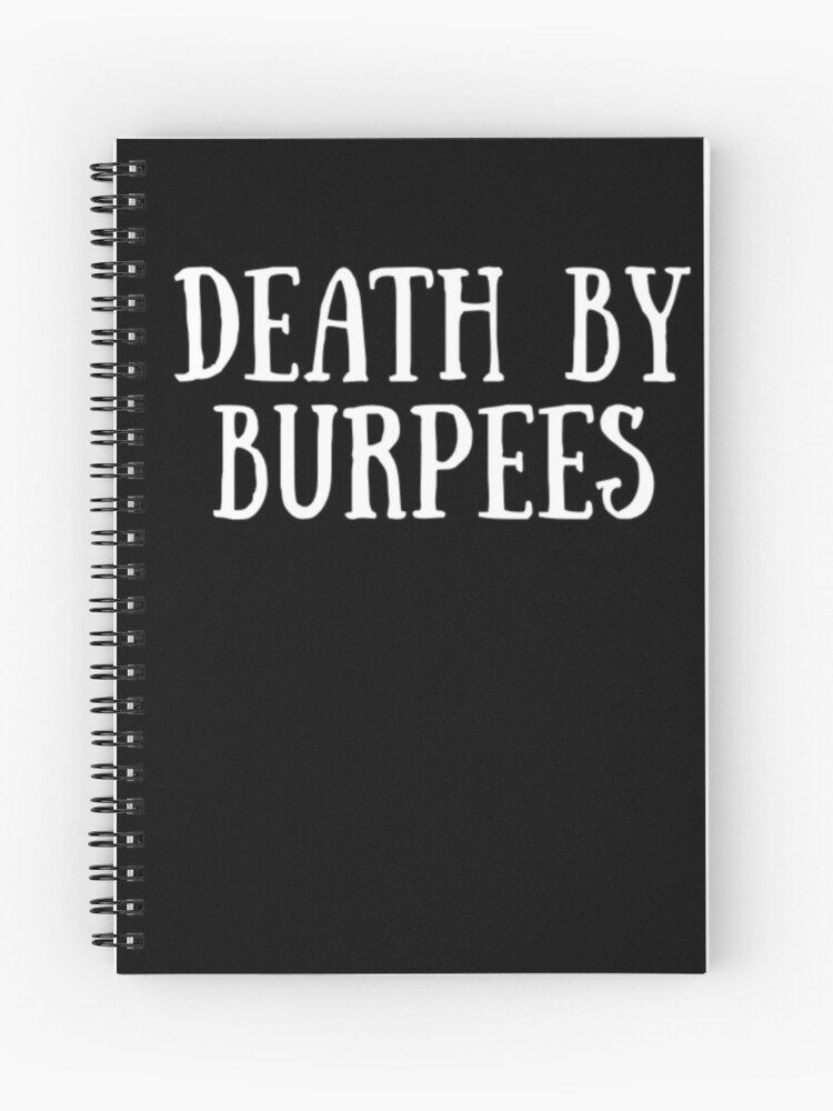 78a96e4b Death By Burpees - Cute Fitness Quote Joke